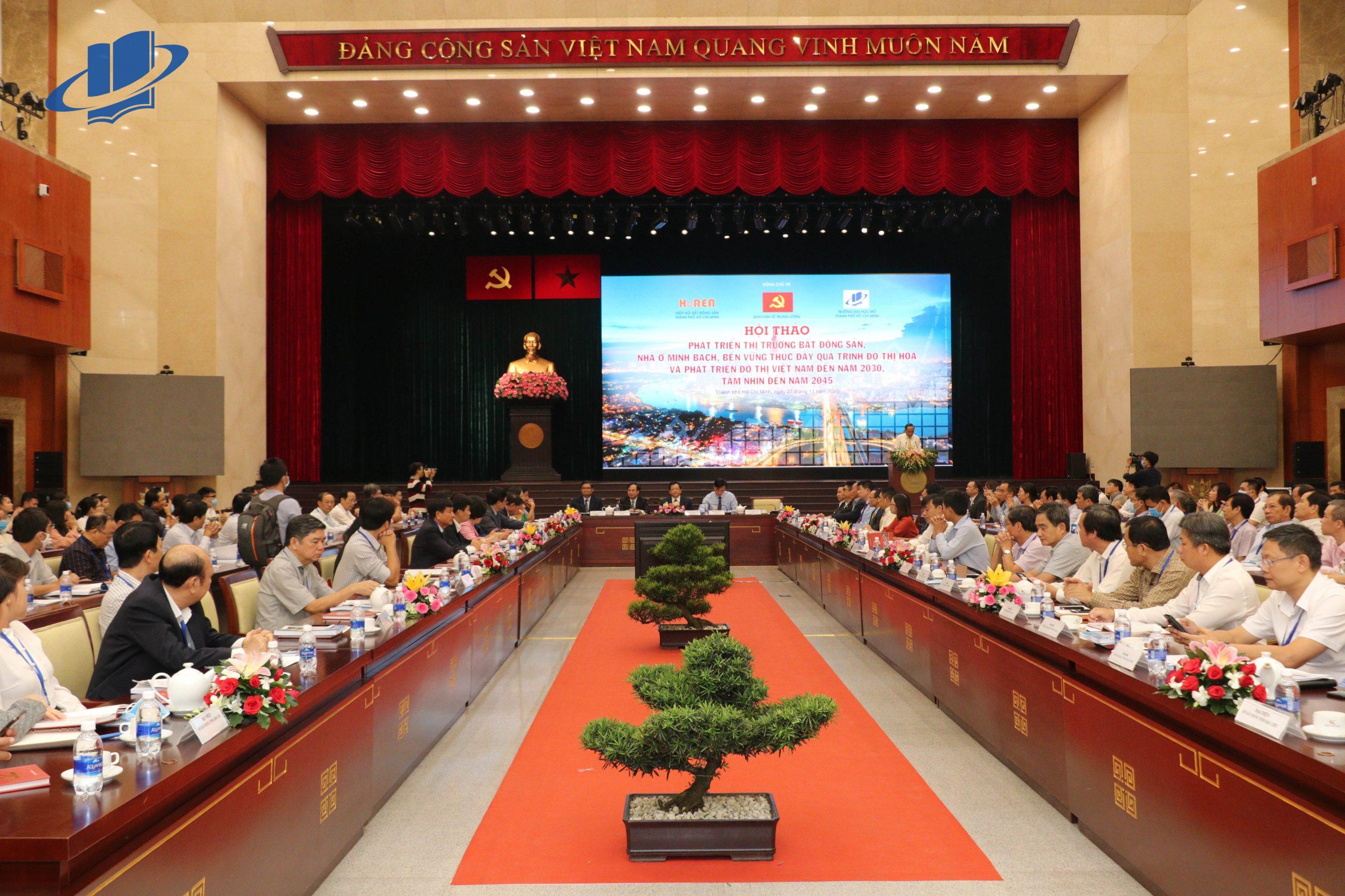 """Hội thảo """"Phát triển thị trường bất động sản, nhà ở minh bạch, bền vững thúc đẩy quá trình đô thị hóa và phát triển đô thị Việt Nam đến năm 2030, tầm nhìn đến năm 2045"""""""