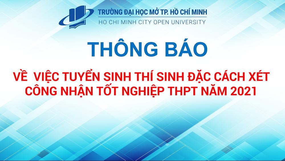Thông báo Vv tuyển sinh thí sinh đặc cách xét công nhận tốt nghiệp THPT năm 2021