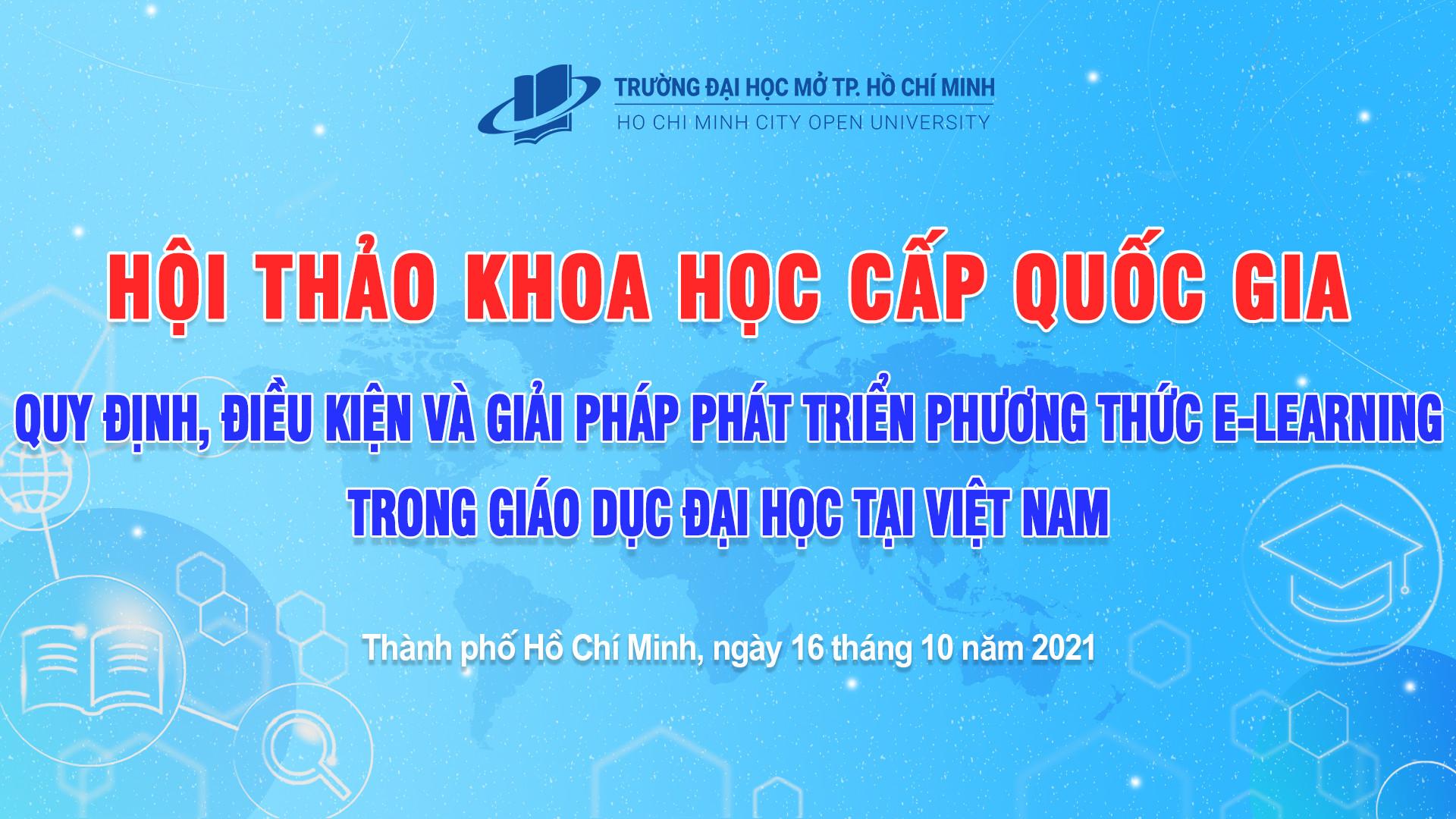 """Hội thảo Khoa học """"Quy định, điều kiện và giải pháp phát triển phương thức E-learning trong giáo dục đại học tại Việt Nam"""""""